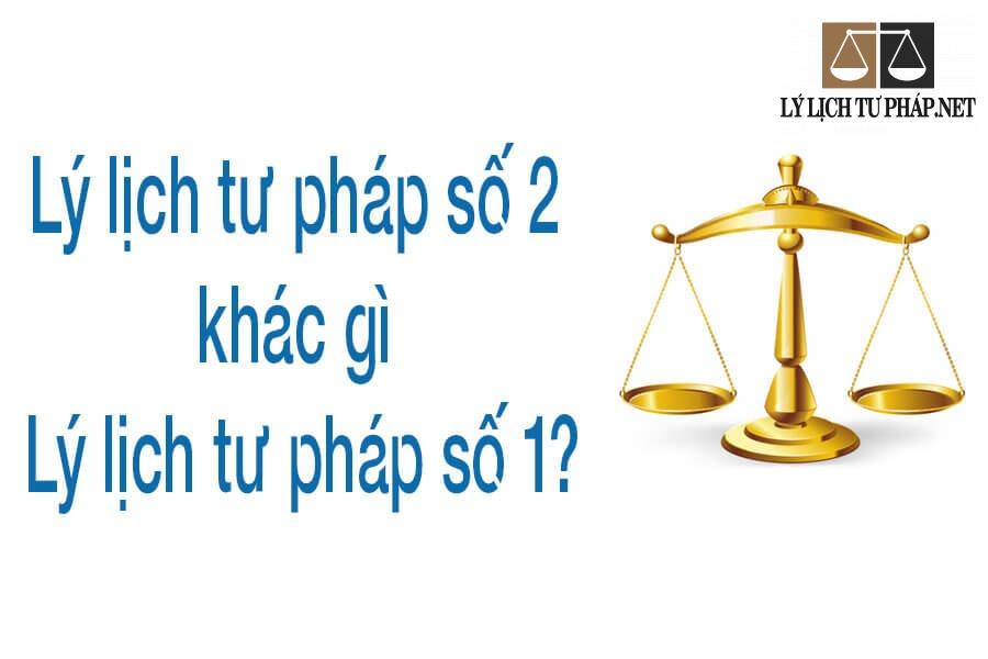 Lý lịch tư pháp số 2 là gì?